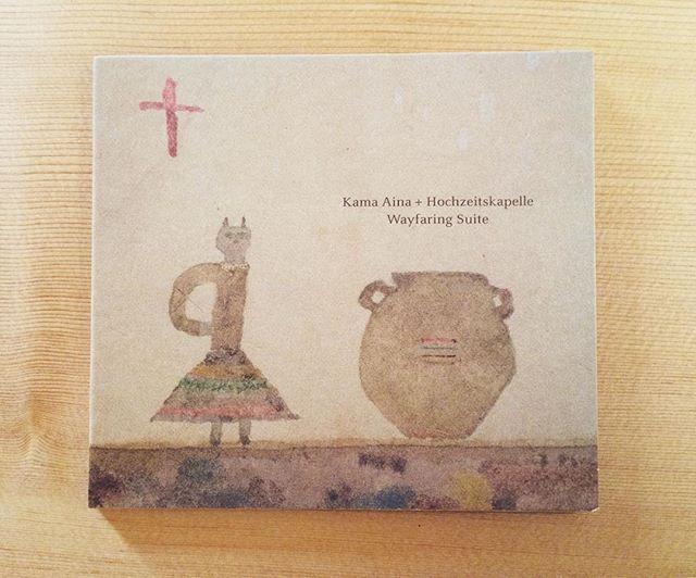 Hochzeitskapelle ×  Kama Aina(Takuji Aoyagi) ニューアルバム「Way faring Suite」